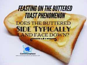 #ButteredToastPhenomenon #Toast #Physics
