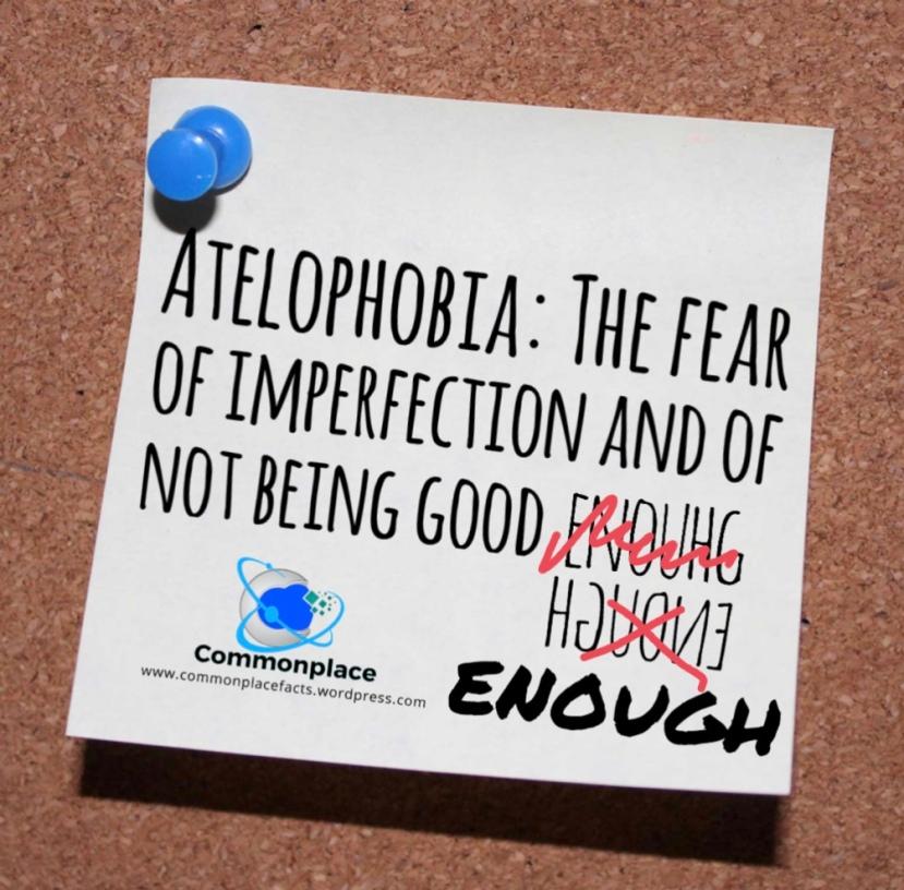 #Atelophobia #phobias #psychology #inadequacy #imperfection #notgoodenough
