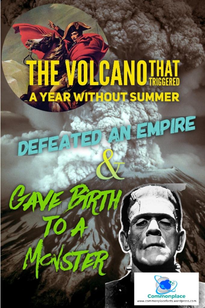 Mount Tambora Frankenstein Napoleon Year Without a Summer