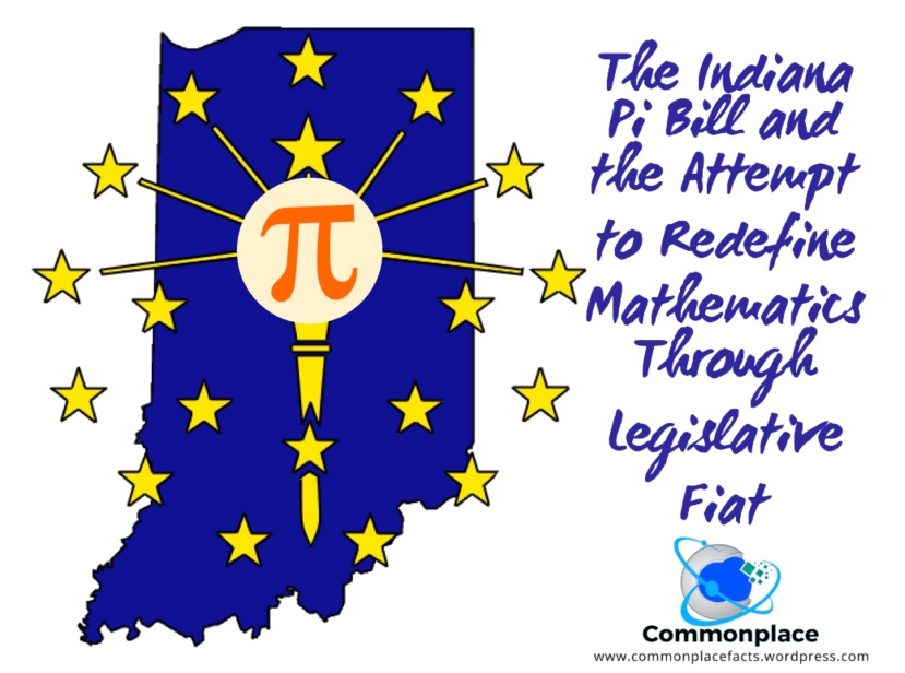 Indiana Pi Bill attempt to change value of pi