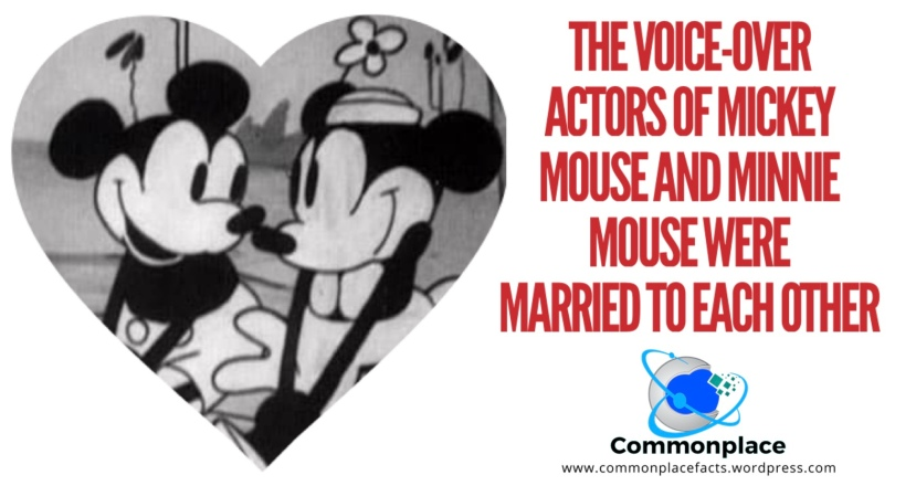 The voice-over actors of Mickey Mouse and Minnie Mouse were married to each other