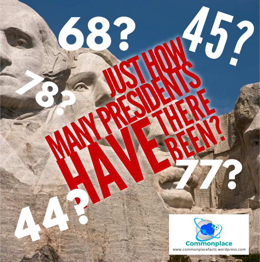 Just how many presidents have there been?
