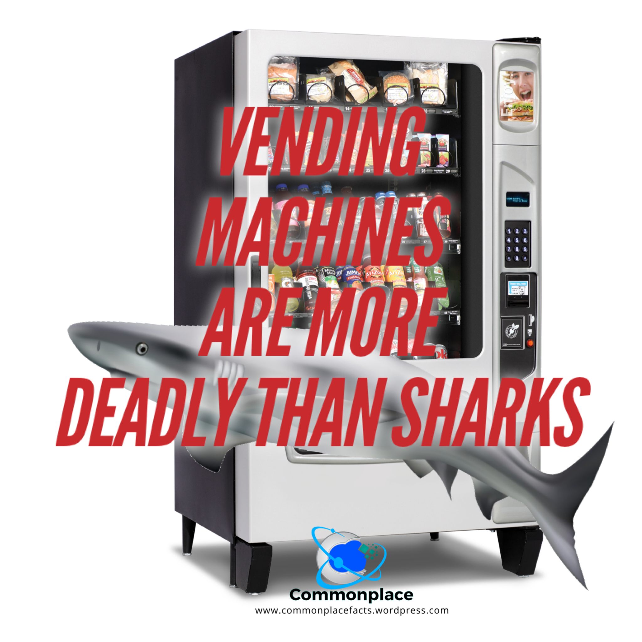 Vending Machines are more deadly than sharks
