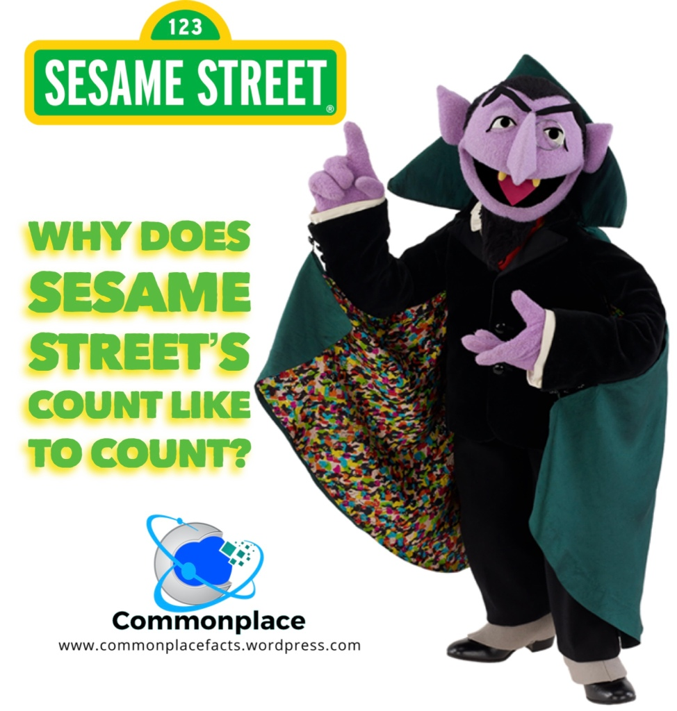 Why does Sesame Street's Count Like to Count? Arithmomania
