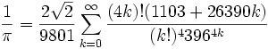 Srinivasa Ramanujan formula for infinite series for Pi
