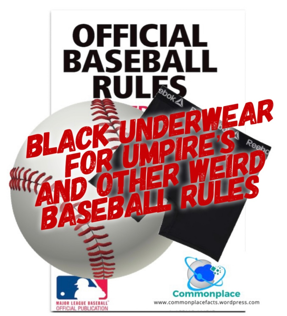 Weird Baseball Rules Black Underwear Umpire's
