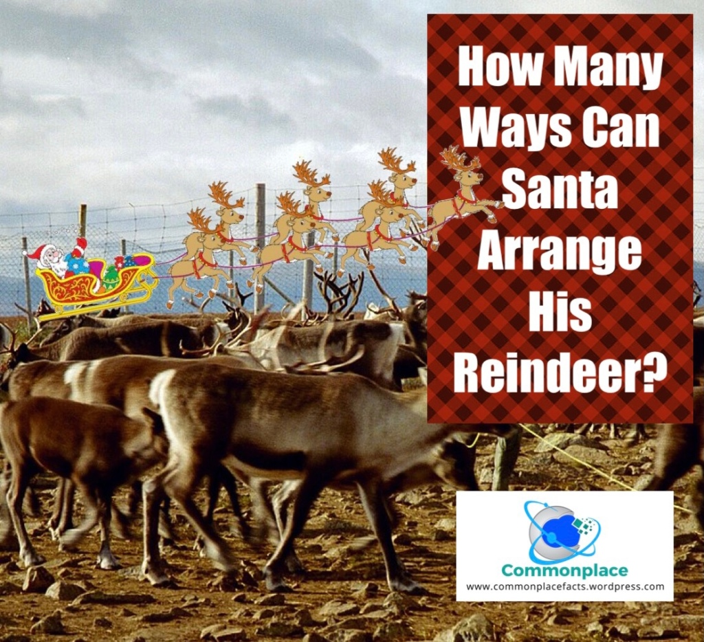 How many ways can Santa arrange his reindeer?