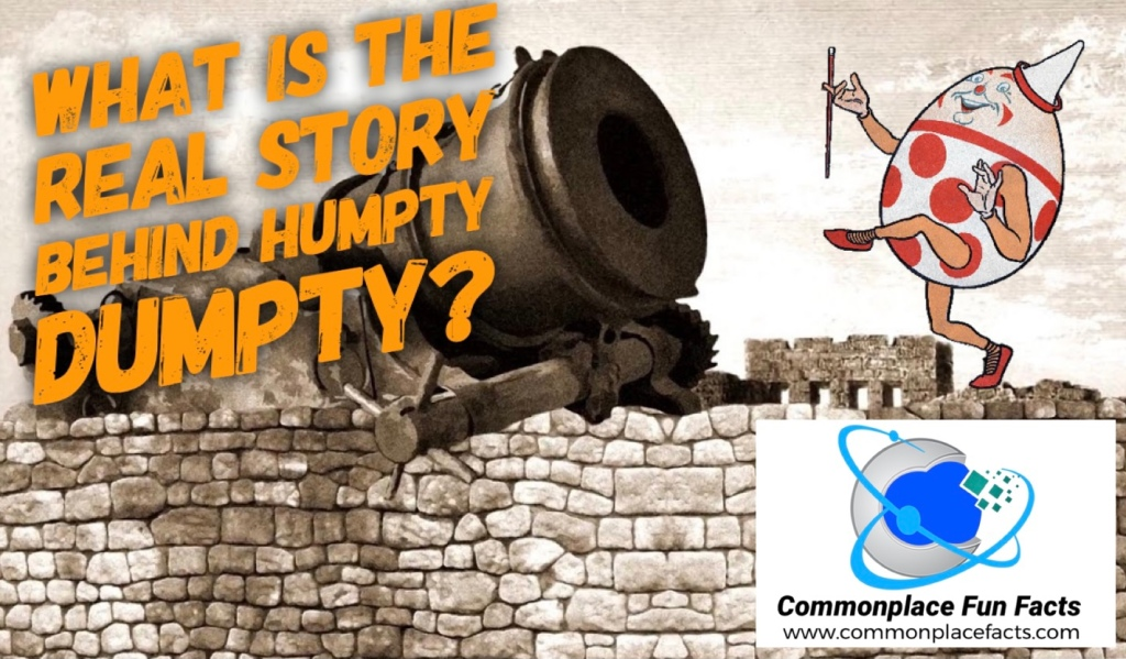 What is the real story behind Humpty Dumpty?